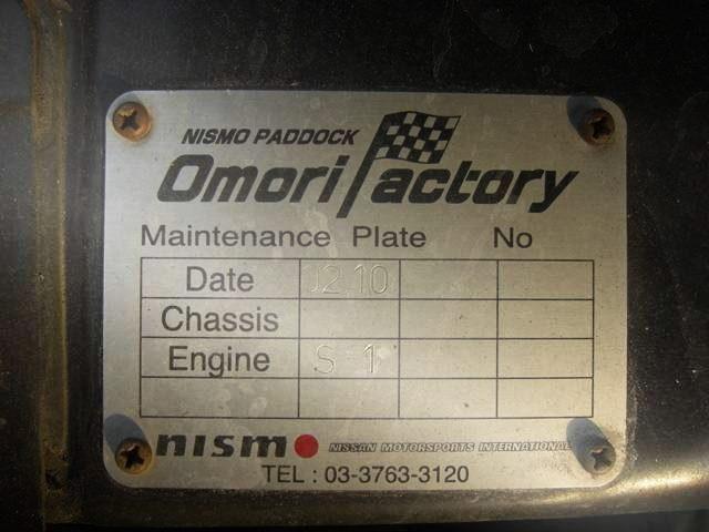 NISMO OMORI FACTORY DATE PLATE