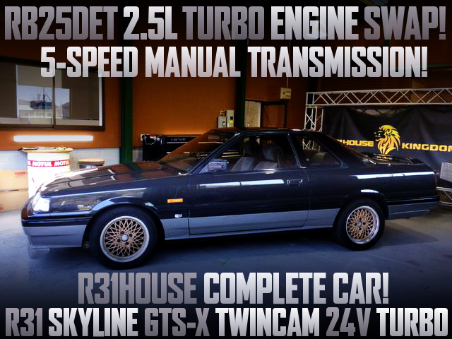 R31HOUSE COMPLETE CAR R31 SKYLINE GTS-X