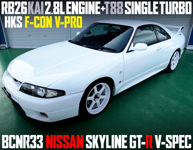 RB26 KAI 2800cc AND T88 TURBO WITH R33 GT-R V-SPEC