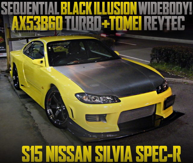 SEQUENTIAL BLACK ILLUSION WIDEBODY OF S15 SILVIA