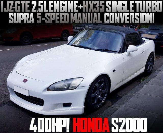 1JZ-GTE SWAPPED HONDA S2000