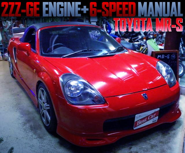 2ZZ ENGINE AND 6MT WITH TOYOTA MRS
