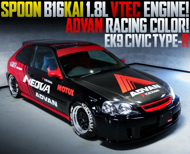 ADVAN RACING PAINT AND SPOON ENGINE WITH EK9 CIVIC TYPE-R