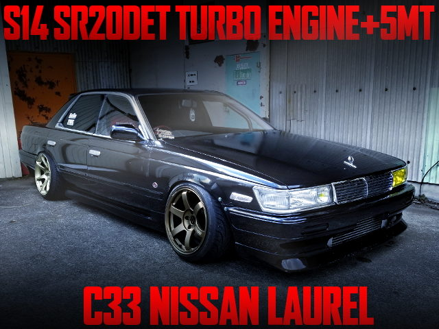 SR20DET ENGINE SWAPPED C33 LAUREL