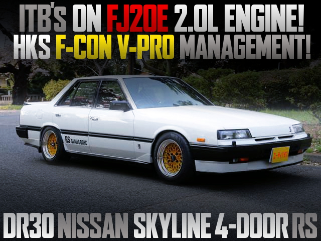 ITBs ON FJ20E ENGINE WITH DR30 SKYLINE 4DOOR