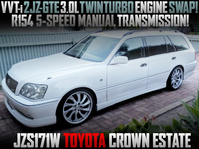 2JZ-GTE TWINTURBO ENGINE AND 5MT WITH JZS171W CROWN ESTATE