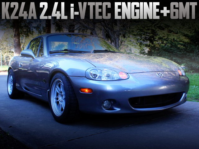 K24A iVTEC ENGINE AND 6MT OF 2nd Gen NB MAZDA MIATA