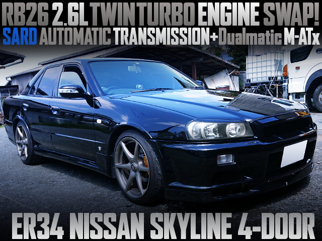 RB26 TWINTURBO AND SARD AUTOMATIC WITH ER34 SKYLINE 4-DOOR