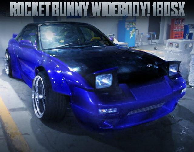 ROCKET BUNNY WIDEBODY OF NISSAN 180SX