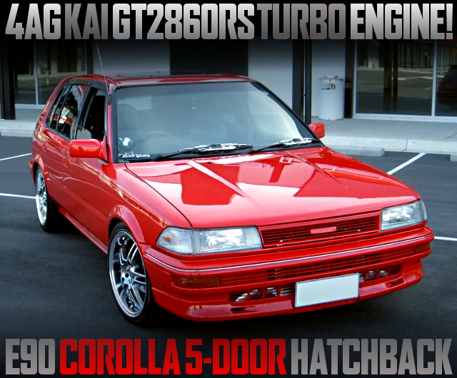 16V 4AG TURBO ENGINE INTO AE93 COROLLA 5-DOOR HATCHBACK