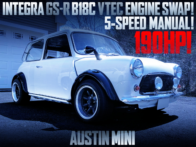 B18C VTEC SWAPPED AUSTIN MINI