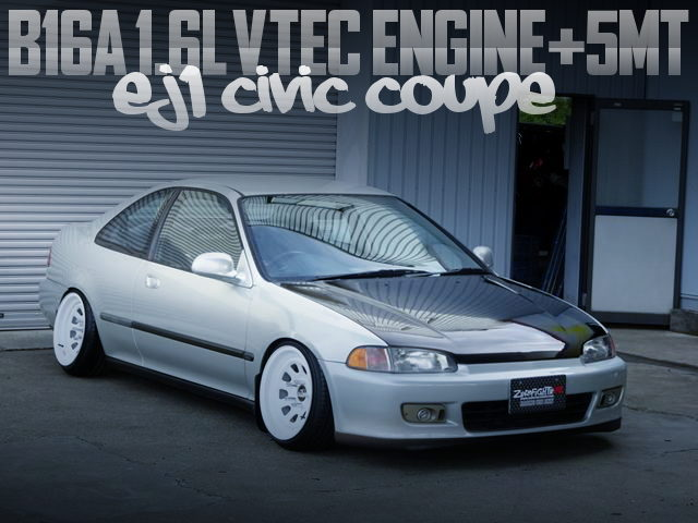 B16A VTEC ENGINE AND 5MT INTO EJ1 CIVIC COUPE