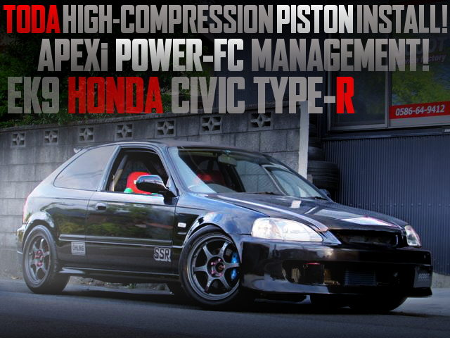 TODA PISTON INSTALL AND POWER-FC FOR EK9 CIVIC TYPE-R