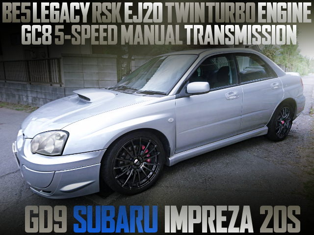EJ20 TWINTURBO ENGINE SWAPPED GD9 IMPREZA 20S