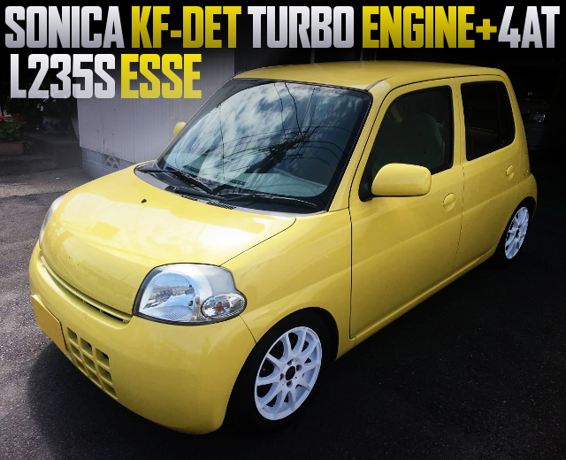 SONICA KF-DET ENGINE SWAPPED L235S ESSE YELLOW