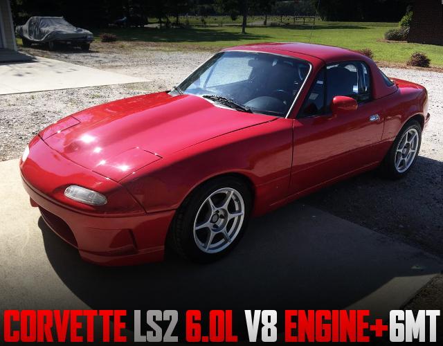 LS2 6000cc V8 ENGINE SWAPPED NA MAZDA MIATA