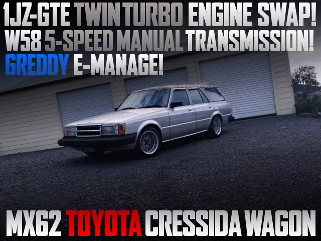 1JZ TWINTURBO ENGINE AND 5MT SWAPPED MX62 CRESSIDA WAGON