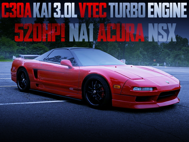 TURBOCHARGED NA1 ACURA NSX OF 520HP