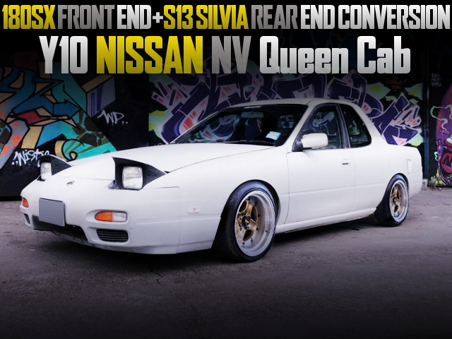 180SX FRONT AND REAR S13 SILVIA FOR NISSAN NV QUEEN CAB
