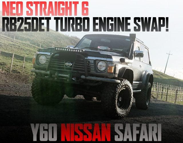 NEO6 RB25DET SWAPPED Y60 SAFARI