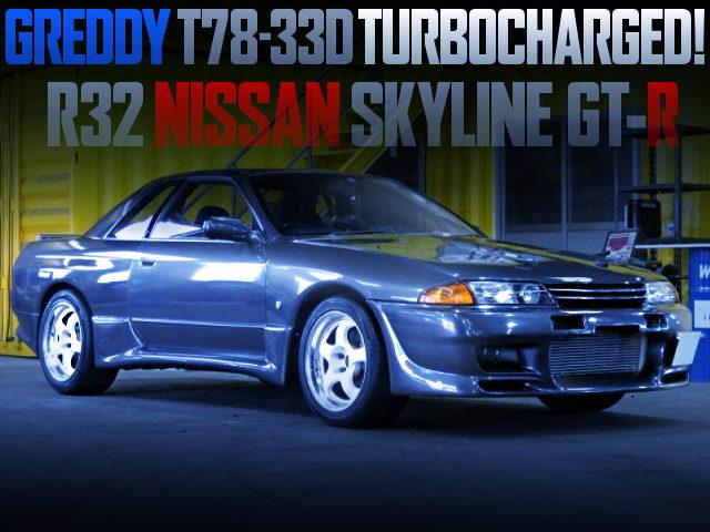 T78-33D TURBOCHARGED R32 SKYLINE GT-R