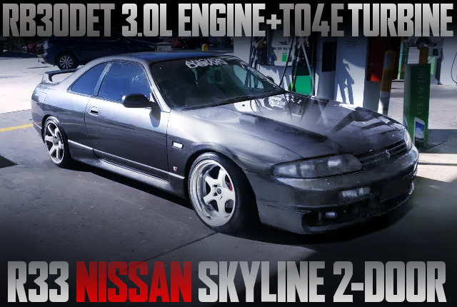 RB30DET SWAPPED R33 SKYLINE 2DOOR