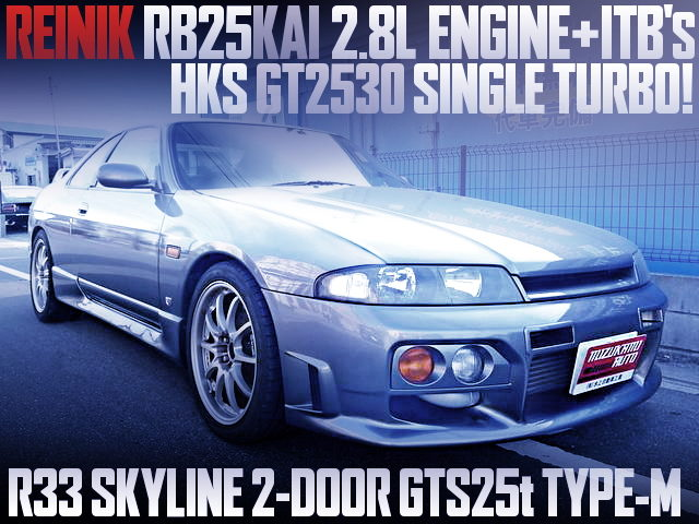 ITBs on RB25KAI 2800cc AND GT2530 TURBO With R33 SKYLINE 2-DOOR GTS25t TypeM