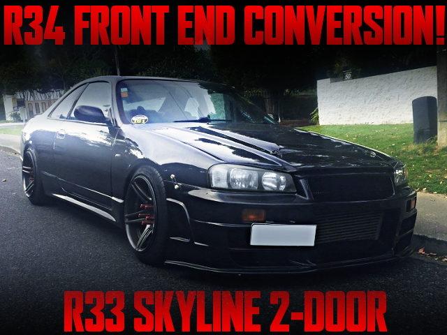 R34 FRONT END CONVERSION R33 SKYLINE 2-DOOR