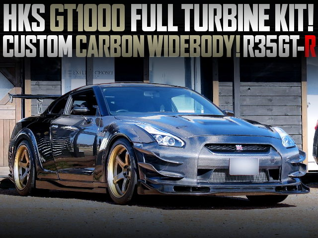HKS GT1000 KIT AND CARBON WIDEBODY WITH R35 GT-R