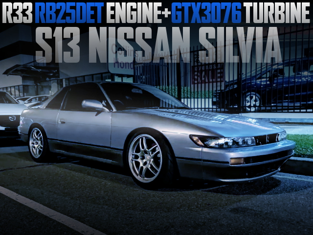 GTX3076 TURBO ON RB25DET SWAPPED S13 SILVIA