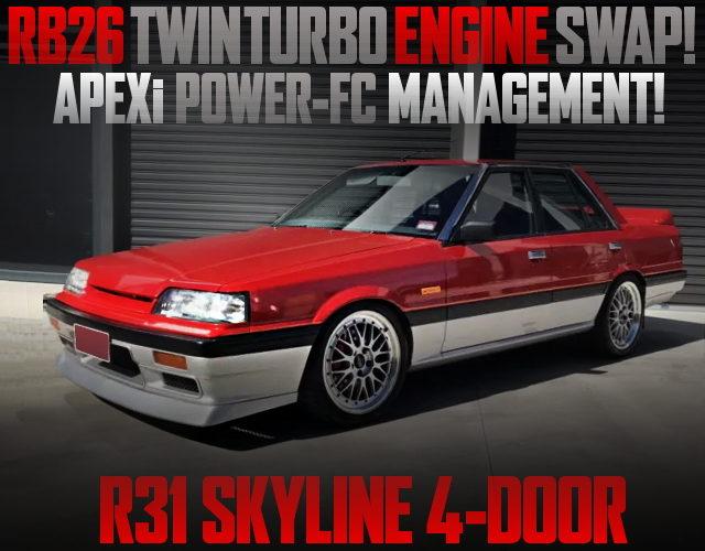 RB26 TWINTURBO ENGINE SWAPPED R31 SKYLINE 4-DOOR