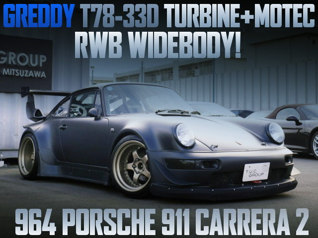 T78-33D TURBO AND RWB WIDEBODY WITH 964 PORSCHE 911 CARRERA 2