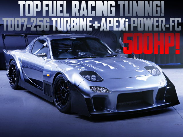 TOPFUEL TUNING 500HP SPEC OF FD3S MAZDA RX-7