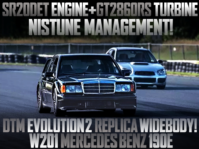SR20DET SWAPPED W201 BENZ 190E DTM EVO2 WIDEBODY REPLICA