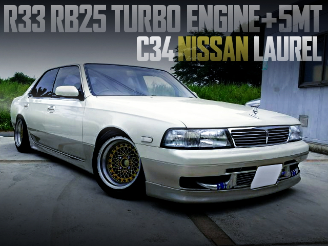 R33 SKYLINE RB25 TURBO ENGINE AND 5MT SWAPPED C34 LAUREL