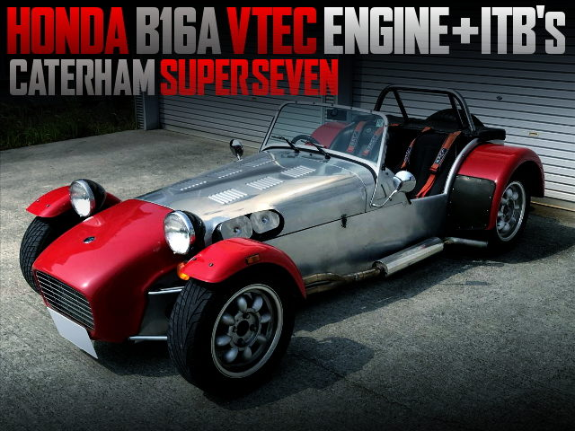 B16A VTEC ENGINE WITH ITBs OF CATERHAM SUPER SEVEN