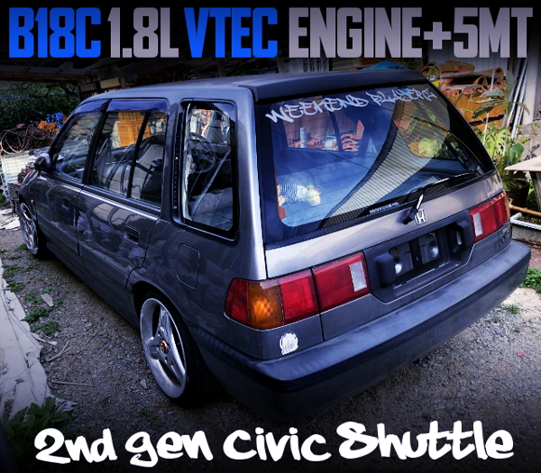 B18C VTEC SWAPPED 2nd Gen CIVIC SHUTTLE