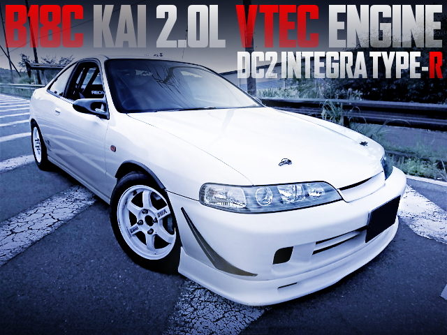 B18C KAI 2000cc ENGINE INTO DC2 INTEGRA TYPE-R