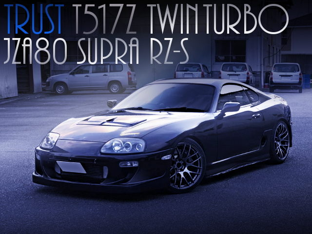 T517Z TWIN TURBOCHARGED JZA80 SUPRA RZS