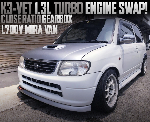 K3-VET TURBO ENGINE SWAPPED L700V MIRA