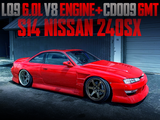 LQ9 6000cc V8 ENGINE SWAPPED S14 KOUKI 240SX