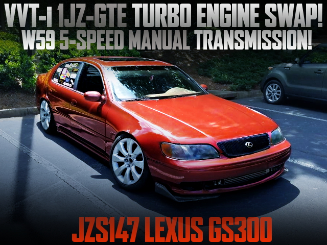 VVTi 1JZ TURBO ENGINE AND 5MT SWAPPED JZS147 LEXUS GS300