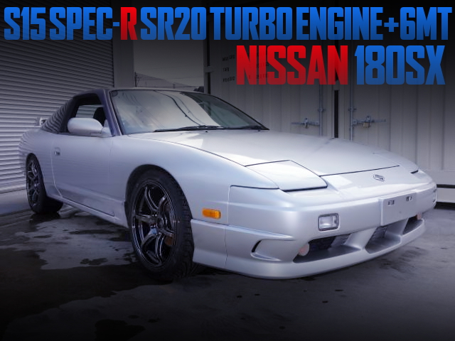 S15 SPEC-R SR20DET TURBO AND 6MT SWAPPED OF A 180SX