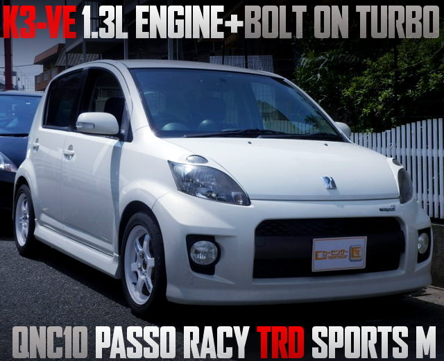 K3VE ENGINE WITH BOLT ON TURBO OF PASSO RACY TRD SPORTS M