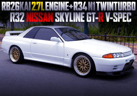 RB26 2700cc AND R34 N1 TWINTURBO WITH R32 GT-R V-SPEC