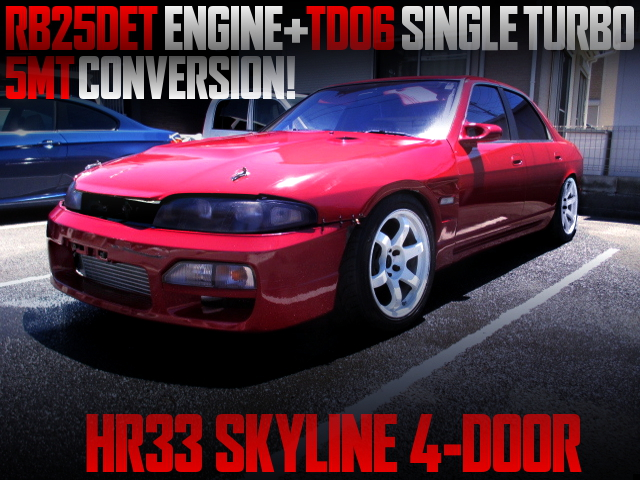 RB25DET TD06 TURBO AND 5MT CONVERSION HR33 SKYLINE 4-DOOR