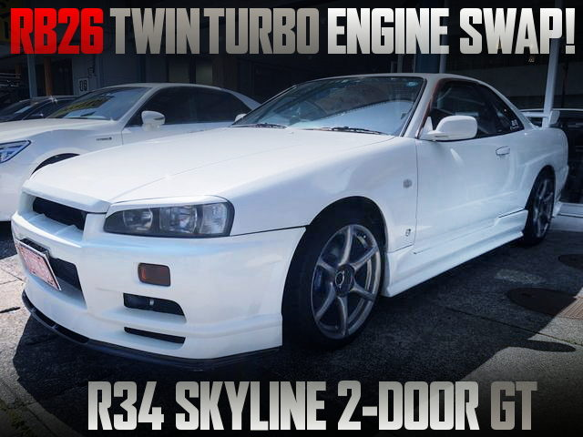 RB26 TWINTURBO ENGINE SWAPPED 10th Gen R34 SKYLINE 2-DOOR GT