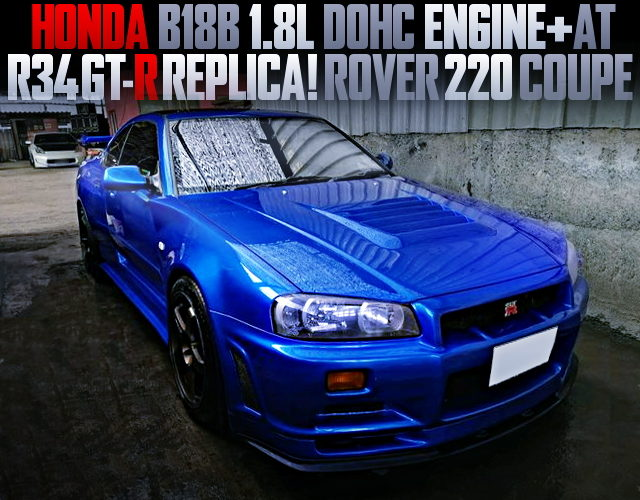 R34 GTR REPLICA MODIFIED ROVER 220 COUPE