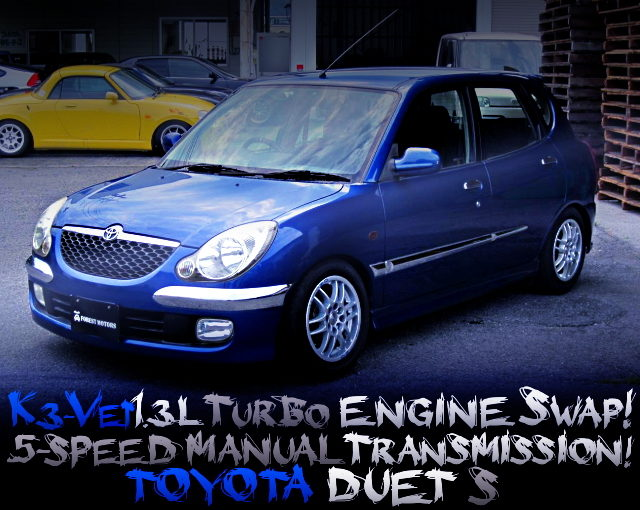 K3VET TURBO ENGINE SWAPPED TOYOTA DUET S