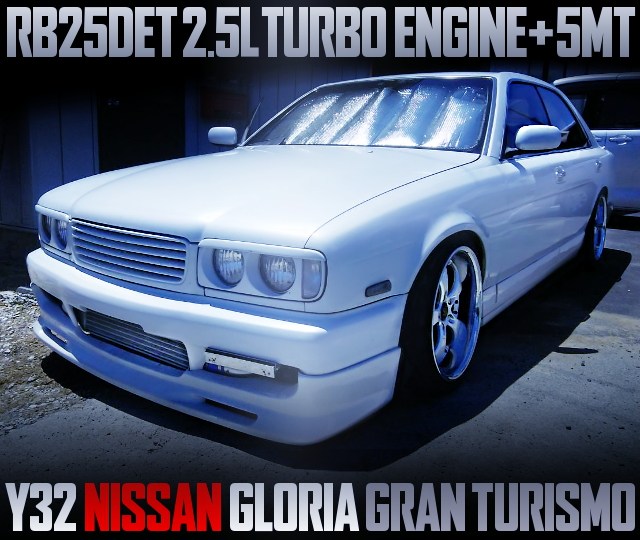 RB25DET TURBO ENGINE AND 5MT SWAPPED Y32 GLORIA GRAN TURISMO